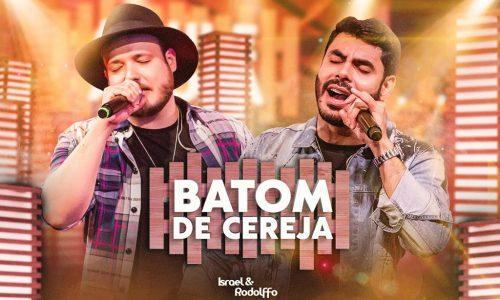 """""""Batom De Cereja"""", de Israel & Rodolffo, bate a marca de 100 milhões de visualizações"""