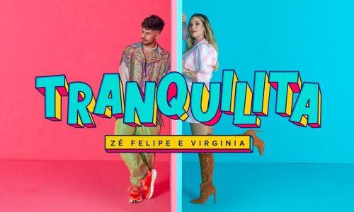 """Zé Felipe e Virginia Fonseca só querem relaxar no single """"Tranquilita"""""""