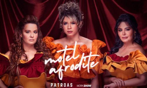 """Patroas lançam a inédita """"Motel Afrodite"""""""